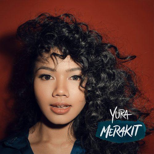 Yura Yunita - Merakit Album