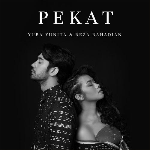 Yura Yunita & Reza Rahadian - Pekat